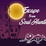 Escape From Soul Hunter