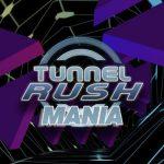 Tunnel Rush Mania
